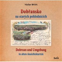 Dobřansko na starých pohlednicích - Václav Baxa