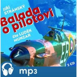 Balada o pilotovi, mp3 - Jiří Stránský