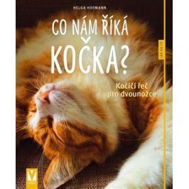 Co nám říká kočka? - Kočičí řeč pro dvounožce - Helga Hofmannová