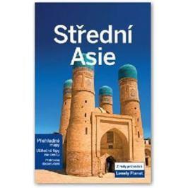 Střední Asie - Lonely Planet - Mark Elliott, John Noble, Tom Masters, Bradley Mayhew
