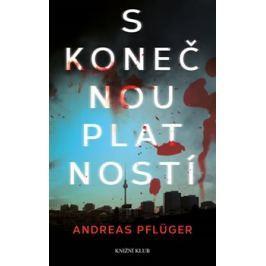 S konečnou platností - Andreas Pflüger