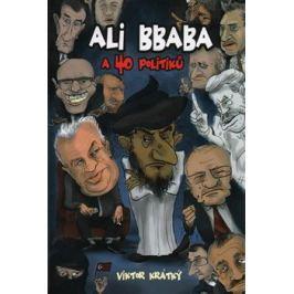 Ali Bbaba a 40 politiků - Viktor Krátký