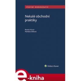 Nekalé obchodní praktiky - Markéta Etlíková, Blanka Vítová