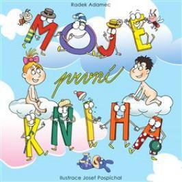 Moje první kniha - Radek Adamec