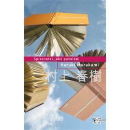 Spisovatel jako povolání - Haruki Murakami