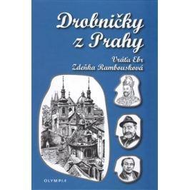 Drobničky z Prahy - Vratislav Ebr, Zdeňka Rambousková