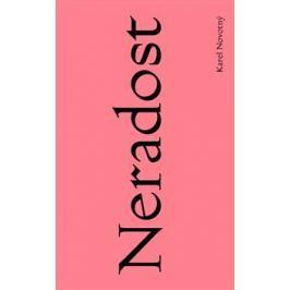 Neradost - Karel Novotný