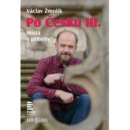 Po Česku III - Václav Žmolík