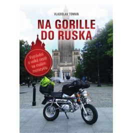 Na Gorille do Ruska - Vladislav Toman