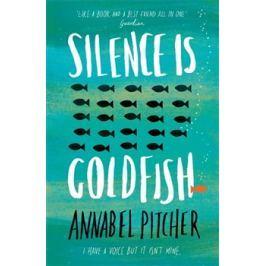 Silence is Goldfish - Annabel Pitcherová