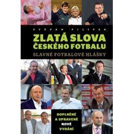 Zlatá slova českého fotbalu - Štěpán Filípek