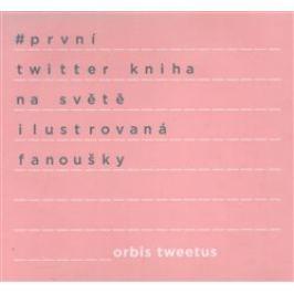 Orbis Tweetus - Otto Bohuš