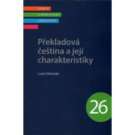 Překladová čeština a její charakteristiky - Lucie Chlumská