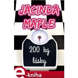 200 kg lásky - Jacinda Maple