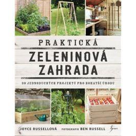 Praktická zeleninová zahrada - Joyce Russellová