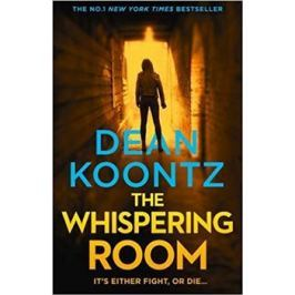 The Whispering Room - Dean Koontz