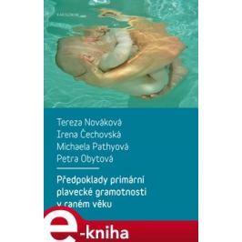 Předpoklady primární plavecké gramotnosti v raném věku - Tereza Nováková, Irena Čechovská, Michaela Pathyová, Petra Obytová