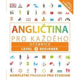 Angličtina pro každého, učebnice, úroveň 2, začátečník - Rachel Harding, Tim Bowen, Susan Barduhn