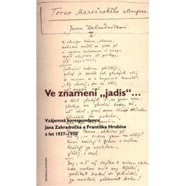 """Ve znamení """"jadis"""" - Jan Zahradníček, František Hrubín"""