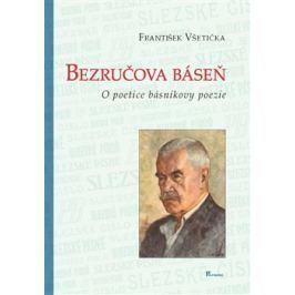 Bezručova báseň - František Všetička
