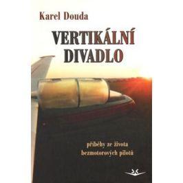 Vertikální divadlo - Karel Douda