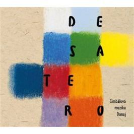 Desatero - Cimbálová muzika Danaj