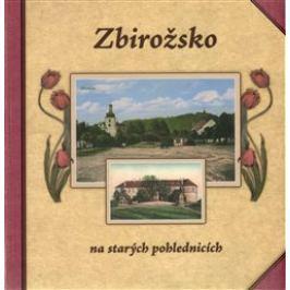 Zbirožsko na starých pohlednicích - František Batěk, Petr Prášil, Hana Hrachová