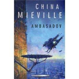 Ambasadov - China Miéville