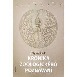 Kronika zoologického poznávání - Zbyněk Roček