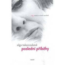 Poslední příběhy - Olga Tokarczuková