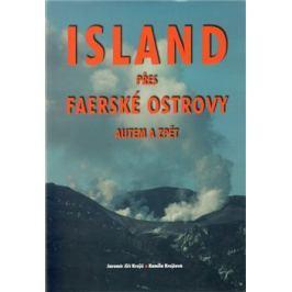 Island přes Faerské ostrovy autem a zpět - Jiří Krejčí, Kamila Krejčová