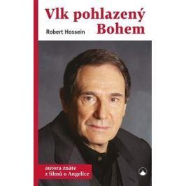 Vlk pohlazený Bohem - Robert Hossein