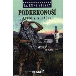 Podkrkonoší - Luboš Y. Koláček