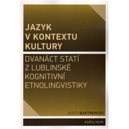 Jazyk v kontextu kultury - Jerzy Bartmiński