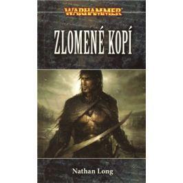 Warhammer - Zlomené kopí - Nathan Long