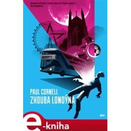 Zhouba Londýna - Paul Cornell