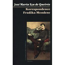 Korespondence Fradiqua Mendese - José Maria Eça de Queirós