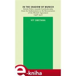In the Shadow of Munich - Vít Smetana