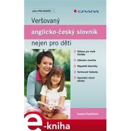 Veršovaný anglicko-český slovník nejen pro děti - Zuzana Pospíšilová