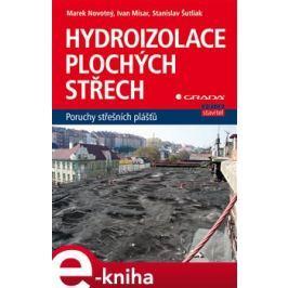 Hydroizolace plochých střech - Marek Novotný, kol.