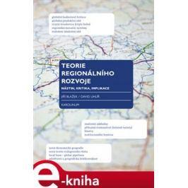 Teorie regionálního rozvoje - Jiří Blažek, David Uhlíř