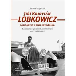 Jiří Kristián Lobkowicz - Miloš Hořejš, kol.