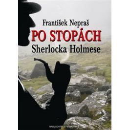 Po stopách Sherlocka Holmese - František Nepraš