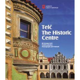Telč: The Historic Centre - Jiří Podrazil, Ondřej Jakubec, Jiří Kroupa