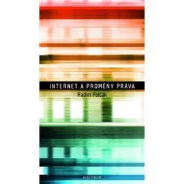 Internet a proměny práva - Radim Polčák