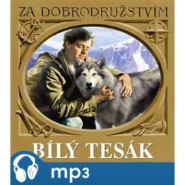 Bílý tesák, mp3 - Jack London