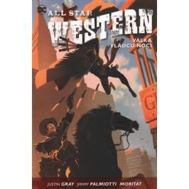 All Star Western 2: Válka vládců noci - Justin Gray, Jimmy Palmiotti