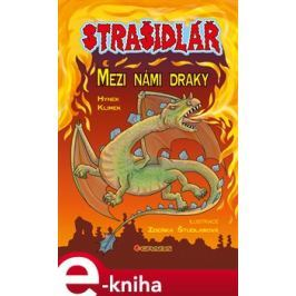 Strašidlář – Mezi námi draky - Hynek Klimek