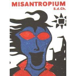 Misantropium - S. d. Ch.