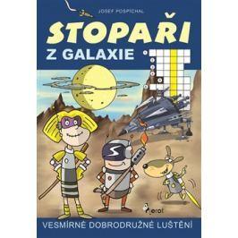 Stopaři z galaxie - Josef Pospíchal